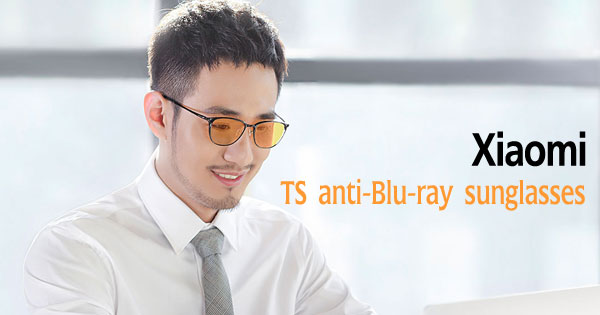 เปิดตัว TS anti-Blu-ray sunglasses แว่นตาอัจฉริยะ